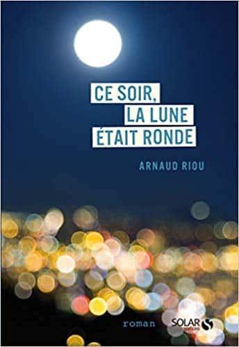 Livre Ce soir la lune était ronde